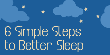 6 Steps to Better Sleep