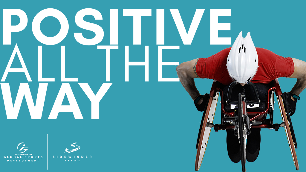 Positive All the Way movie title with man in racing wheelchair