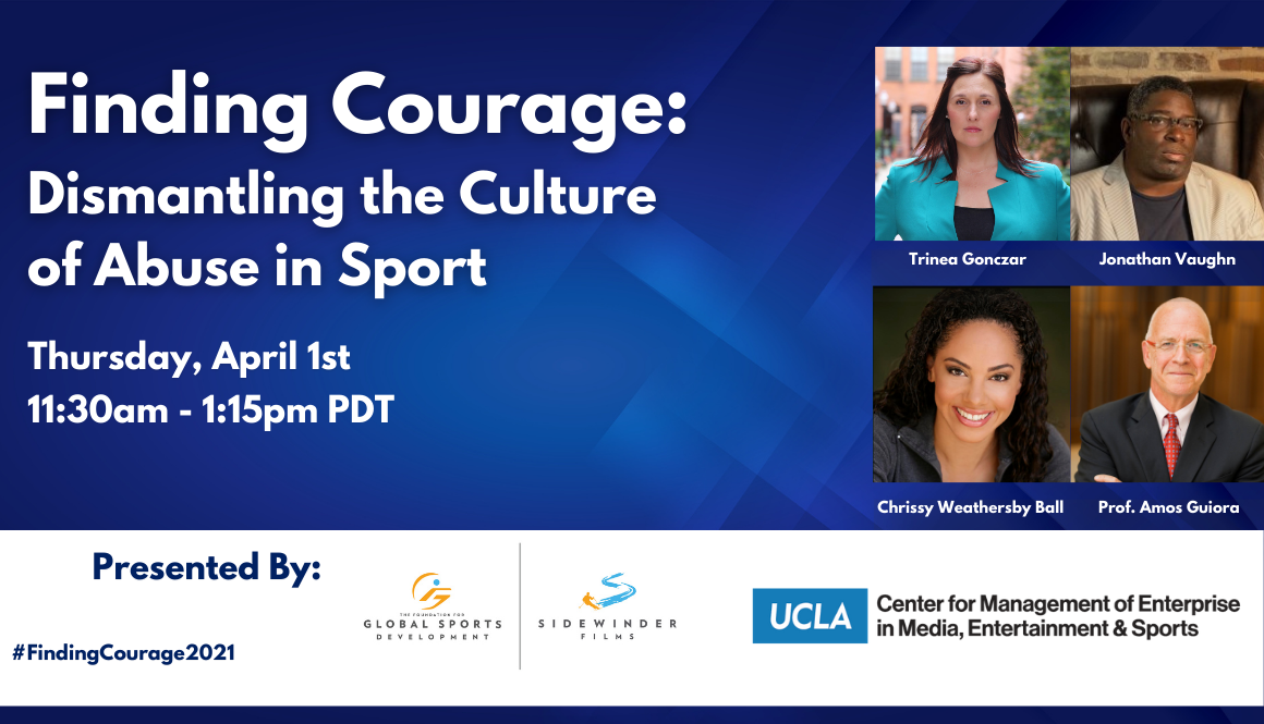 Finding Courage: Dismantling the Culture of Abuse in Sport Webinar on April 1st