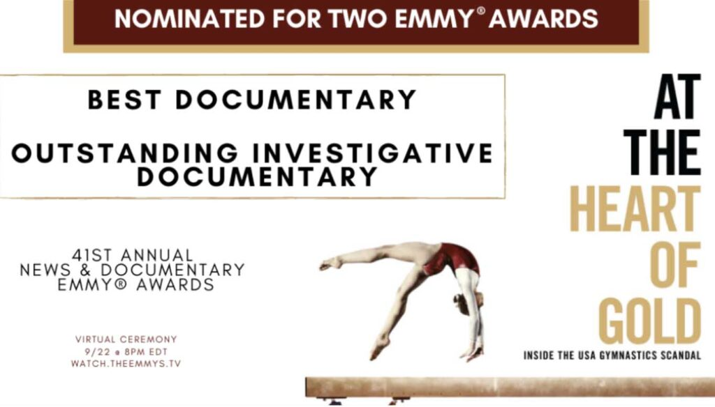 At the Heart of Gold nominated for Best Documentary and Outstanding Investigative Documentary Emmy Awards.